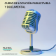 CURSO DE LOCUCIÓN PUBLICITARIA Y DOCUMENTAL
