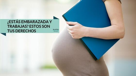 DERECHOS LABORALES DURANTE EL EMBARAZO