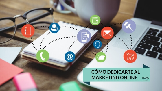 COMO DEDICARTE AL MARKETING ONLINE