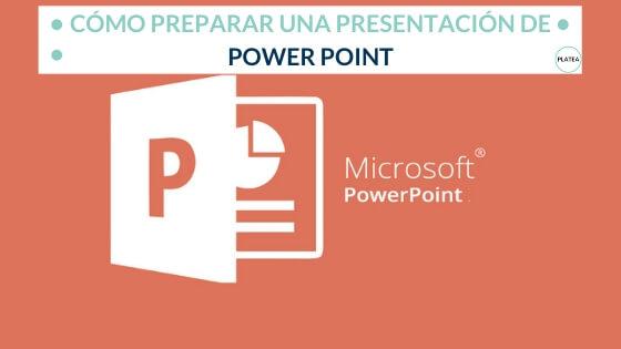 Cómo preparar una presentación de Power Point