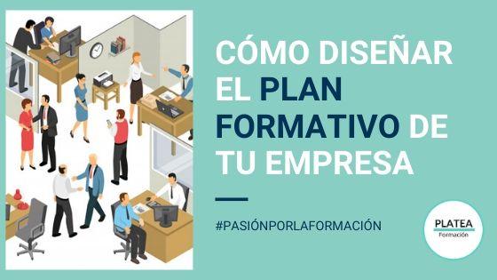 Cómo diseñar el plan formativo de tu empresa